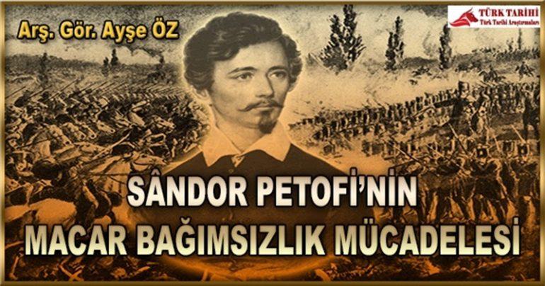 1848-1849 MACAR BAĞIMSIZLIK MÜCADELESİNDE SÂNDOR PETOFİ
